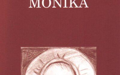 Monika – Maria Ingeborg Kaufmann 2008