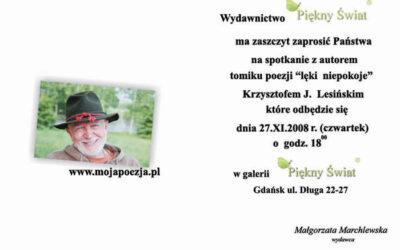 lęki niepokoje – Krzysztof J. Lesiński 2008